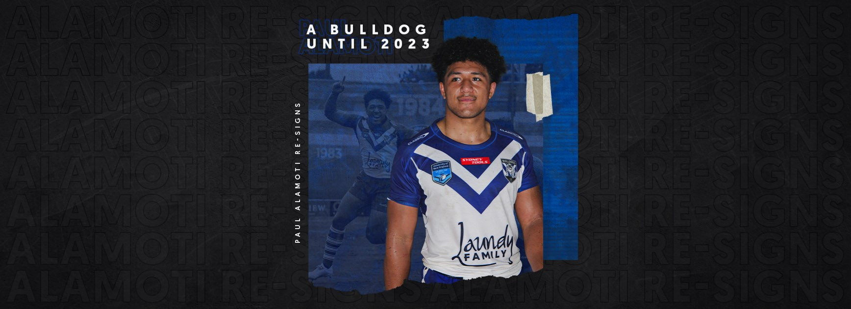 Paul Alamoti signs with the Bulldogs until the end of 2023