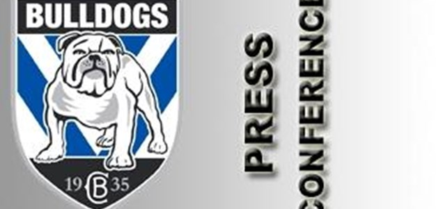 Bulldogs Round 16 Press Conference