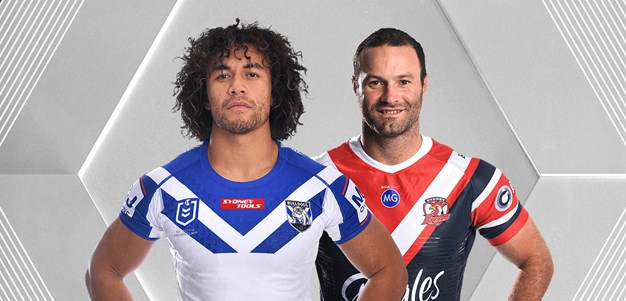 NRL.com Bulldogs v Roosters - Round 5 preview