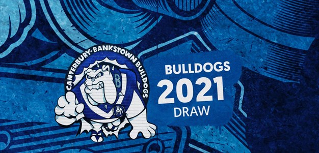 Bulldogs 2021 NRL Draw Highlights